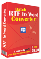 lantechsoft-batch-rtf-to-word-converter.png
