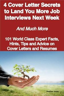 ovitz-taylor-gates-4-cover-letter-secrets-to-land-you-more-job-interviews-next-week-and-much-more-101-world-class-expert-facts-hints-tips-and-advice-on-cover-letters-300315327.JPG