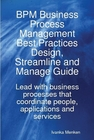 ovitz-taylor-gates-bpm-business-process-management-best-practices-design-streamline-and-managing-guide-lead-with-business-processes-that-coordinate-people-applications-and-services-300294024.JPG
