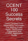 ovitz-taylor-gates-ccent-100-success-secrets-cisco-certified-entry-networking-technician-the-missing-exam-study-certification-preparation-and-ccent-application-guide-300294025.JPG