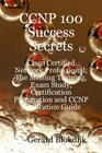 ovitz-taylor-gates-ccnp-100-success-secrets-cisco-certified-network-professional-the-missing-training-exam-study-certification-preparation-and-ccnp-application-guide-300301171.JPG