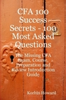 ovitz-taylor-gates-cfa-100-success-secrets-100-most-asked-questions-the-missing-cfa-exam-course-preparation-and-review-introduction-guide-300298936.JPG