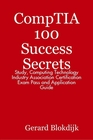 ovitz-taylor-gates-comptia-100-success-secrets-study-computing-technology-industry-association-certification-exam-pass-and-application-guide-300301736.JPG