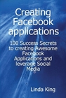 ovitz-taylor-gates-creating-facebook-applications-100-success-secrets-to-creating-awesome-facebook-applications-and-leverage-social-media-300293909.JPG