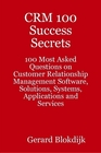ovitz-taylor-gates-crm-100-success-secrets-100-most-asked-questions-on-customer-relationship-management-software-solutions-systems-applications-and-services-300301180.JPG