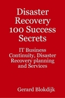 ovitz-taylor-gates-disaster-recovery-100-success-secrets-it-business-continuity-disaster-recovery-planning-and-services-300301722.JPG