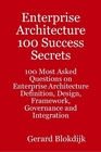 ovitz-taylor-gates-enterprise-architecture-100-success-secrets-100-most-asked-questions-on-enterprise-architecture-definition-design-framework-governance-and-integration-300301174.JPG