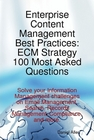 ovitz-taylor-gates-enterprise-content-management-best-practices-ecm-strategy-100-most-asked-questions-solve-your-information-management-challenges-on-email-management-search-records-management-compliance-and-more-300294930.JPG