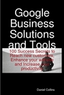 ovitz-taylor-gates-google-business-solutions-and-tools-100-success-secrets-to-reach-new-customers-enhance-your-website-and-increase-your-productivity-300293914.JPG