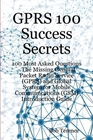 ovitz-taylor-gates-gprs-100-success-secrets-100-most-asked-questions-the-missing-general-packet-radio-service-gprs-and-global-system-for-mobile-communications-gsm-introduction-guide-300298931.JPG