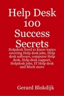 ovitz-taylor-gates-help-desk-100-success-secrets-helpdesk-need-to-know-topics-covering-help-desk-jobs-help-desk-software-computer-help-desk-help-desk-support-helpdesk-jobs-it-help-desk-and-much-more-300301734.JPG