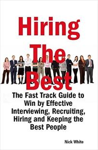 ovitz-taylor-gates-hiring-the-best-the-fast-track-guide-to-win-by-effective-interviewing-recruiting-hiring-and-keeping-the-best-people-300318080.JPG