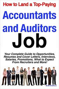 ovitz-taylor-gates-how-to-land-a-top-paying-accountants-and-auditors-job-your-complete-guide-to-opportunities-resumes-and-cover-letters-interviews-salaries-300322173.JPG
