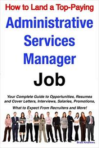 ovitz-taylor-gates-how-to-land-a-top-paying-administrative-services-manager-job-your-complete-guide-to-opportunities-resumes-and-cover-letters-interviews-salaries-300318416.JPG