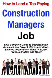 ovitz-taylor-gates-how-to-land-a-top-paying-construction-managers-job-your-complete-guide-to-opportunities-resumes-and-cover-letters-interviews-salaries-300319068.JPG