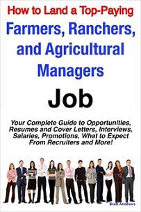 ovitz-taylor-gates-how-to-land-a-top-paying-farmers-ranchers-and-agricultural-managers-job-your-complete-guide-to-opportunities-resumes-and-cover-letters-300319067.JPG
