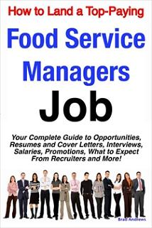 ovitz-taylor-gates-how-to-land-a-top-paying-food-service-managers-job-your-complete-guide-to-opportunities-resumes-and-cover-letters-interviews-salaries-promotions-300322133.JPG