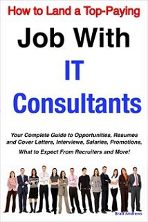 ovitz-taylor-gates-how-to-land-a-top-paying-job-with-it-consultants-your-complete-guide-to-opportunities-resumes-and-cover-letters-interviews-salaries-promotions-300318920.JPG