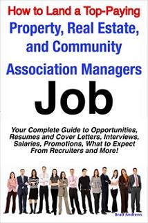 ovitz-taylor-gates-how-to-land-a-top-paying-property-real-estate-and-community-association-managers-job-your-complete-guide-to-opportunities-resumes-and-cover-letters-interviews-salaries-promotions-what-to-expec-300322157.JPG