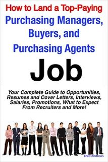 ovitz-taylor-gates-how-to-land-a-top-paying-purchasing-managers-buyers-and-purchasing-agents-job-your-complete-guide-to-opportunities-resumes-and-cover-letters-interviews-salaries-promotions-what-to-expect-from-300322136.JPG