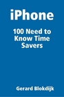 ovitz-taylor-gates-iphone-100-need-to-know-time-savers-300301732.JPG