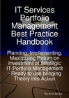 ovitz-taylor-gates-it-services-portfolio-management-best-practice-handbook-planning-implementing-maximizing-return-on-investment-of-strategic-it-portfolio-management-ready-to-use-bringing-theory-into-action-300295466.JPG