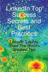 ovitz-taylor-gates-linkedin-top-success-secrets-and-best-practices-linkedin-experts-share-the-worlds-greatest-tips-300294932.JPG