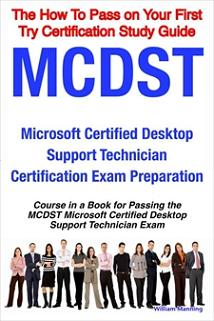 ovitz-taylor-gates-mcdst-microsoft-certified-desktop-support-technician-certification-exam-preparation-course-in-a-book-for-passing-the-mcdst-microsoft-certified-desktop-support-technician-exam-the-how-to-pass-on-your-300325867.JPG