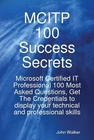 ovitz-taylor-gates-mcitp-100-success-secrets-microsoft-certified-it-professional-100-most-asked-questions-get-the-credentials-to-display-your-technical-and-professional-skills-300294740.JPG