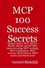 ovitz-taylor-gates-mcp-100-success-secrets-need-to-know-mcp-mcsa-mcse-mcsd-and-mcdba-topics-covering-mcp-training-mcp-certification-mcp-courses-mcp-classes-mcp-exams-and-much-more-300301733.JPG
