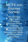 ovitz-taylor-gates-mcts-100-success-secrets-the-missing-microsoft-technology-specialist-series-training-certification-study-and-examination-introduction-guide-100-most-asked-questions-300295574.JPG