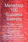 ovitz-taylor-gates-metadata-100-success-secrets-100-most-asked-questions-on-meta-data-how-to-management-repositories-software-standards-tools-and-databases-300295367.JPG