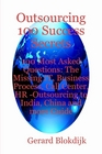 ovitz-taylor-gates-outsourcing-100-success-secrets-100-most-asked-questions-the-missing-it-business-process-call-center-hr-outsourcing-to-india-china-and-more-guide-300301166.JPG