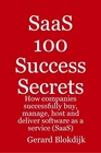 ovitz-taylor-gates-saas-100-success-secrets-how-companies-successfully-buy-manage-host-and-deliver-software-as-a-service-saas-300301728.JPG