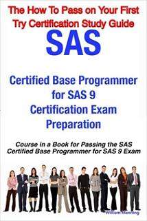 ovitz-taylor-gates-sas-certified-base-programmer-for-sas-9-certification-exam-preparation-course-in-a-book-for-passing-the-sas-certified-base-programmer-for-sas-9-exam-300322289.JPG