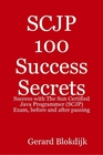 ovitz-taylor-gates-scjp-100-success-secrets-success-with-the-sun-certified-java-programmer-scjp-exam-before-and-after-passing-300301739.JPG
