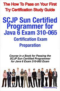 ovitz-taylor-gates-scjp-sun-certified-programmer-for-java-6-exam-310-065-certification-exam-preparation-course-in-a-book-for-passing-the-scjp-sun-certified-programmer-300322132.JPG