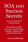 ovitz-taylor-gates-soa-100-success-secrets-service-oriented-architecture-the-guide-to-soa-concepts-technology-design-definitions-and-architecture-300301713.JPG