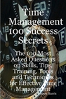 ovitz-taylor-gates-time-management-100-success-secrets-the-100-most-asked-questions-on-skills-tips-training-tools-and-techniques-for-effective-time-management-300295575.JPG