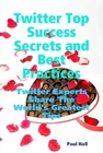 ovitz-taylor-gates-twitter-top-success-secrets-and-best-practices-twitter-experts-share-the-worlds-greatest-tips-300294739.JPG