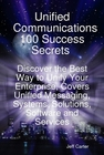 ovitz-taylor-gates-unified-communications-100-success-secrets-discover-the-best-way-to-unify-your-enterprise-covers-unified-messaging-systems-solutions-software-and-services-300295478.JPG