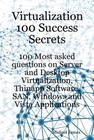 ovitz-taylor-gates-virtualization-100-success-secrets-100-most-asked-questions-on-server-and-desktop-virtualization-thinapp-software-san-windows-and-vista-applications-300295871.JPG