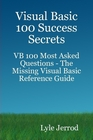 ovitz-taylor-gates-visual-basic-100-success-secrets-vb-100-most-asked-questions-the-missing-visual-basic-reference-guide-300297758.JPG