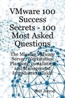 ovitz-taylor-gates-vmware-100-success-secrets-100-most-asked-questions-the-missing-vmware-server-workstation-planning-installation-and-management-introduction-guide-300298934.JPG