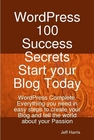 ovitz-taylor-gates-wordpress-100-success-secrets-start-your-blog-today-wordpress-complete-everything-you-need-in-easy-steps-to-create-your-blog-and-tell-the-world-about-your-passion-300294552.JPG