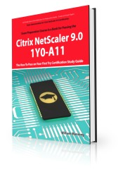the-art-of-service-basic-administration-for-citrix-netscaler-9-0-1y0-a11-exam-certification-exam-preparation-course-in-a-book-for-passing-the-basic-administration-for-citrix-netscaler-9-0-exam-the-how-to-pass-on-your-300479245.JPG