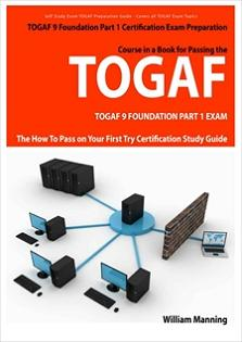 the-art-of-service-togaf-9-foundation-part-1-exam-preparation-course-in-a-book-for-passing-the-togaf-9-foundation-part-1-certified-exam-the-how-to-pass-on-your-first-try-certification-study-guide-300337405.JPG