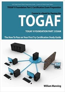 the-art-of-service-togaf-9-foundation-part-2-exam-preparation-course-in-a-book-for-passing-the-togaf-9-foundation-part-2-certified-exam-the-how-to-pass-on-your-first-try-certification-study-guide-300337407.JPG