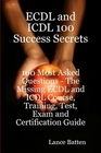 ovitz-taylor-gates-ecdl-and-icdl-100-success-secrets-100-most-asked-questions-the-missing-ecdl-and-icdl-course-training-test-exam-and-certification-guide-300298945.JPG