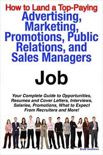 ovitz-taylor-gates-how-to-land-a-top-paying-advertising-marketing-promotions-public-relations-and-sales-managers-job-your-complete-guide-to-opportunities-resumes-300318918.JPG